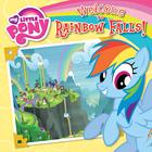 My Little Pony: Welcome to Rainbow Falls! by Olivia London