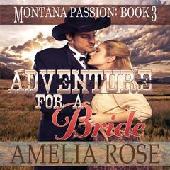 Adventure For A Bride by Amelia Rose