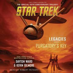 Legacies: Book #3: Purgatory's Key by Kevin Dilmore, Dayton Ward