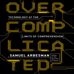 Overcomplicated by Samuel Arbesman