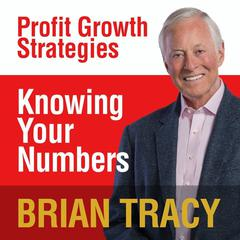 Knowing Your Numbers by Brian Tracy