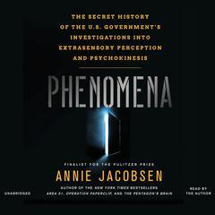 Phenomena by Annie Jacobsen