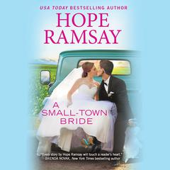 A Small-Town Bride by Hope Ramsay