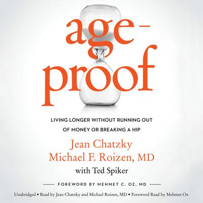 AgeProof by Jean Chatzky, Michael F. Roizen, MD