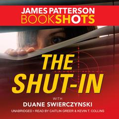 The Shut-In by James Patterson