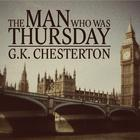 The Man Who Was Thursday by G. K. Chesteron