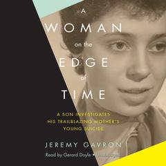 A Woman on the Edge of Time by Jeremy Gavron