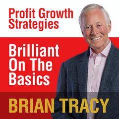 Brilliant on the Basics by Brian Tracy