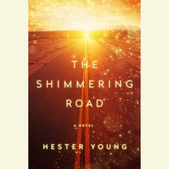 The Shimmering Road by Hester Young