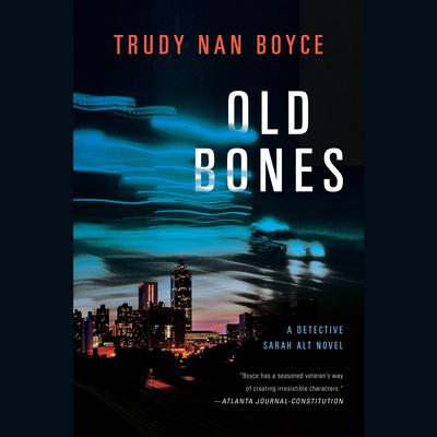 Old Bones by Trudy Nan Boyce