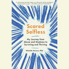 Scared Selfless by Michelle Stevens