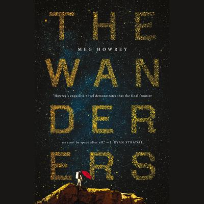 The Wanderers by Meg Howrey