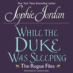 While the Duke Was Sleeping by Sophie Jordan
