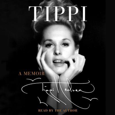 Tippi by Tippi Hedren