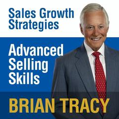 Advanced Selling Skills by Brian Tracy