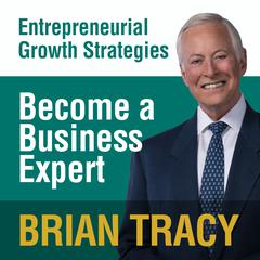 Become a Business Expert by Brian Tracy