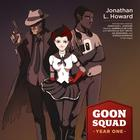 Goon Squad by Jonathan L. Howard
