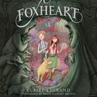 Foxheart by Claire Legrand