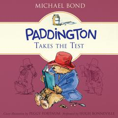 Paddington Takes the Test by Michael Bond
