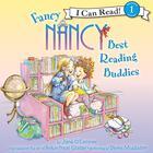 Fancy Nancy: Best Reading Buddies by Jane O'Connor, Jane O'Connor
