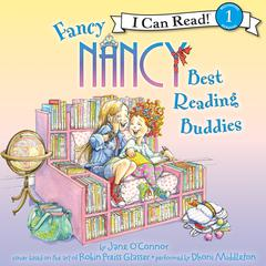 Fancy Nancy: Best Reading Buddies by Jane O'Connor, Jane O'Connor