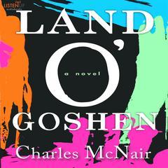 Land o' Goshen by Charles McNair