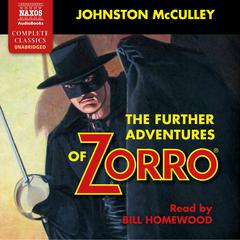 The Further Adventures of Zorro by Johnston McCulley