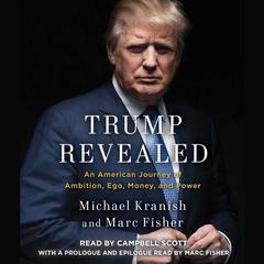 Trump Revealed by Michael Kranish, Marc Fisher