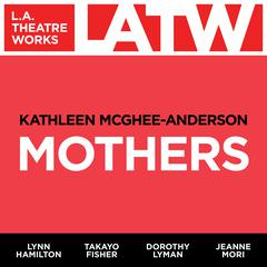Mothers by Kathleen McGhee-Anderson