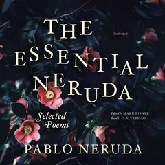 The Essential Neruda by Pablo Neruda