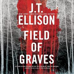 Field of Graves by J. T. Ellison