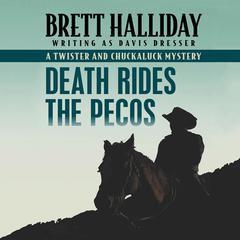 Death Rides the Pecos by Brett Halliday