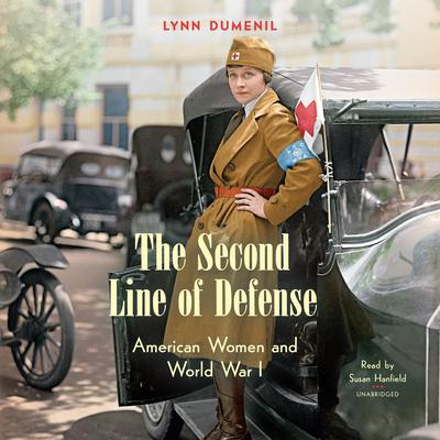 The Second Line of Defense by Lynn Dumenil