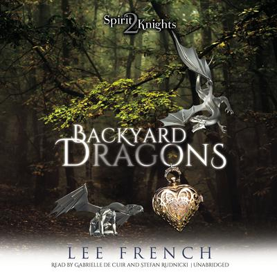 Backyard Dragons by Lee French