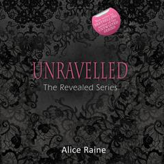 Unravelled by Alice Raine