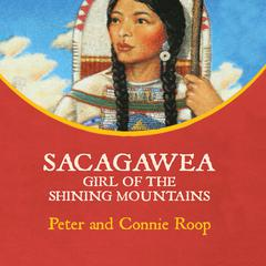 Sacagawea by Peter & Connie Roop, Christina Moore