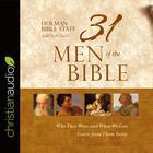 31 Men of the Bible by Holman Bible Staff