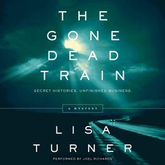 The Gone Dead Train by Lisa Turner