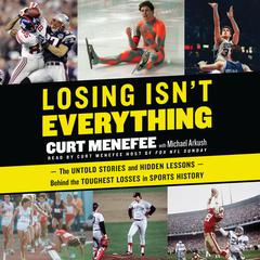 Losing Isn't Everything by Curt Menefee