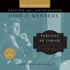 Perfiles de Coraje by John F. Kennedy, Zondervan