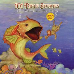101 Bible Stories from Creation to Revelation by ZonderKidz