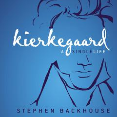 Kierkegaard by Stephen Backhouse