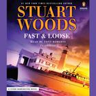 Fast and Loose by Stuart Woods