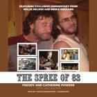 The Spree of '83 by Freddy Powers, Catherine Powers