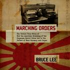 Marching Orders by Bruce Lee