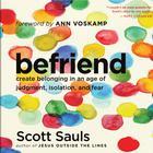 Befriend by Scott Sauls