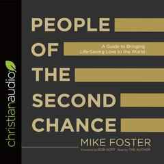 People of the Second Chance by Mike Foster