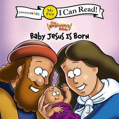 Baby Jesus is Born by Zondervan, ZonderKidz