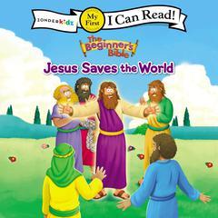 Jesus Saves the World by Zondervan, ZonderKidz