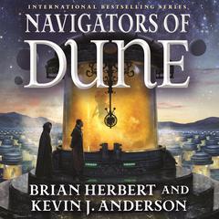 Navigators of Dune by Brian Herbert, Kevin J. Anderson